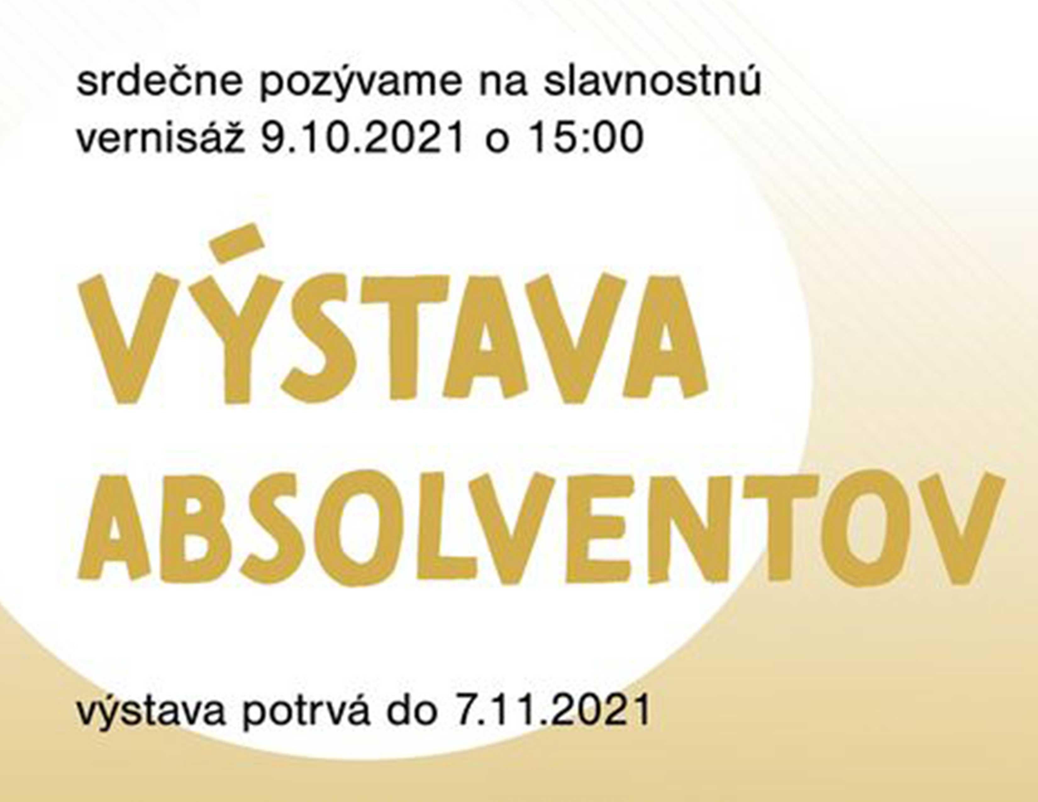 Výstava absolventov šk.r. 2019/2020 ašk.r. 2020/2021